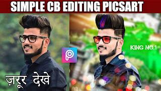 Simple CB Editing Picsart| CB Editing like Photoshop | Real CB Editing