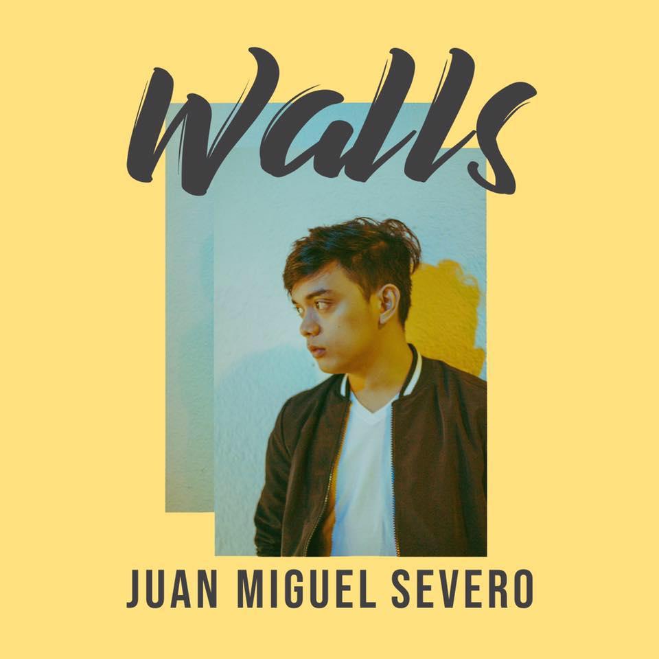 Juan Miguel Severo - Walls Lyrics | Original Pinoy Lyrics