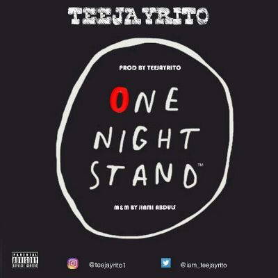 Teejayrito - One Night Stand