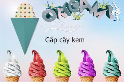 Cách gấp, xếp cây Kem cho bé bằng giấy origami - Video hướng dẫn