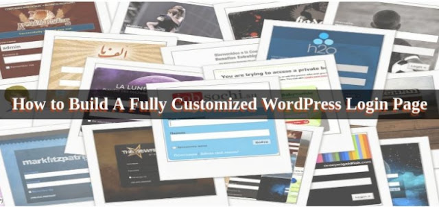 How to Build A Fully Customized WordPress Login Page