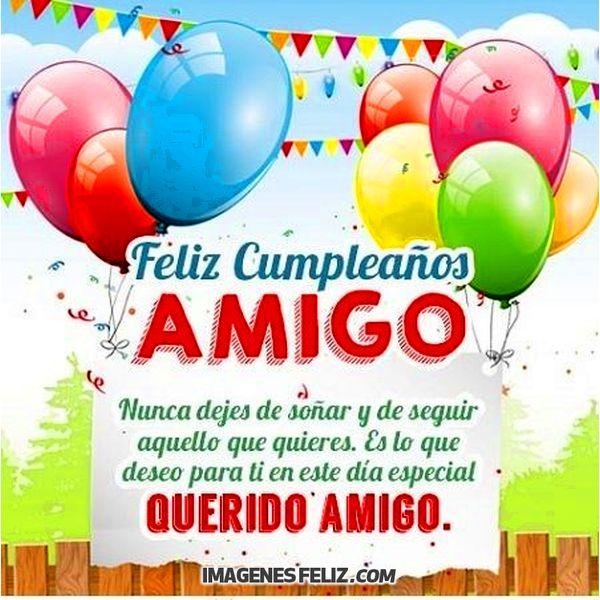 Feliz Cumpleaños Amigo Imágenes Feliz Cumpleaños