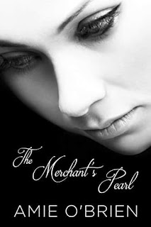 The Merchant's Pearl - a captivating and unforgetable historical romance by Amie O'Brien