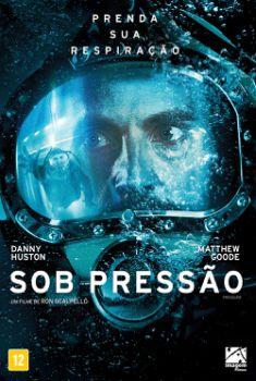 Sob Pressão Torrent - BluRay 720p/1080p Dual Áudio