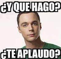 Big Bang Theory - Y que hago te aplaudo