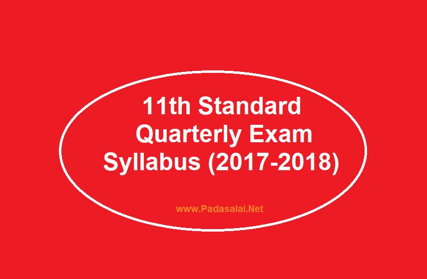 11th Standard - Quarterly Exam Syllabus ( 2017-18 ) ~ Padasalai No 1