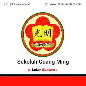 Lowongan Kerja Pekanbaru: Sekolah Guang Ming Juni 2021