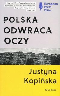 reportaż Polska odwraca oczy, Justyna Kopińska