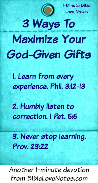 Developing Your skills, Using Your gifts, Serving others