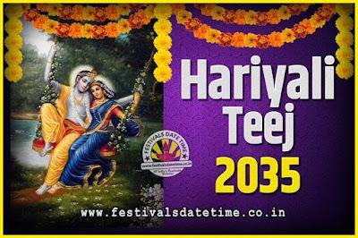 2035 Hariyali Teej Festival Date and Time, 2035 Hariyali Teej Calendar