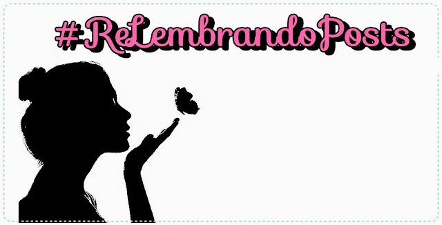 #ReLembrando Posts - Junho