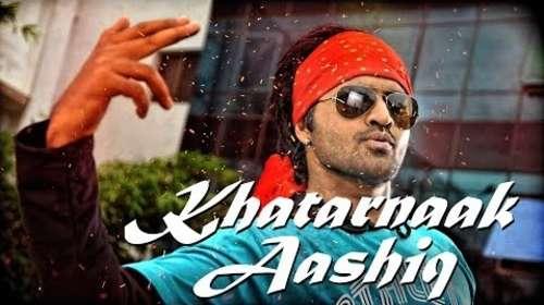 Khatarnaak Aashiq 2017 Hindi Dubbed Full Movie