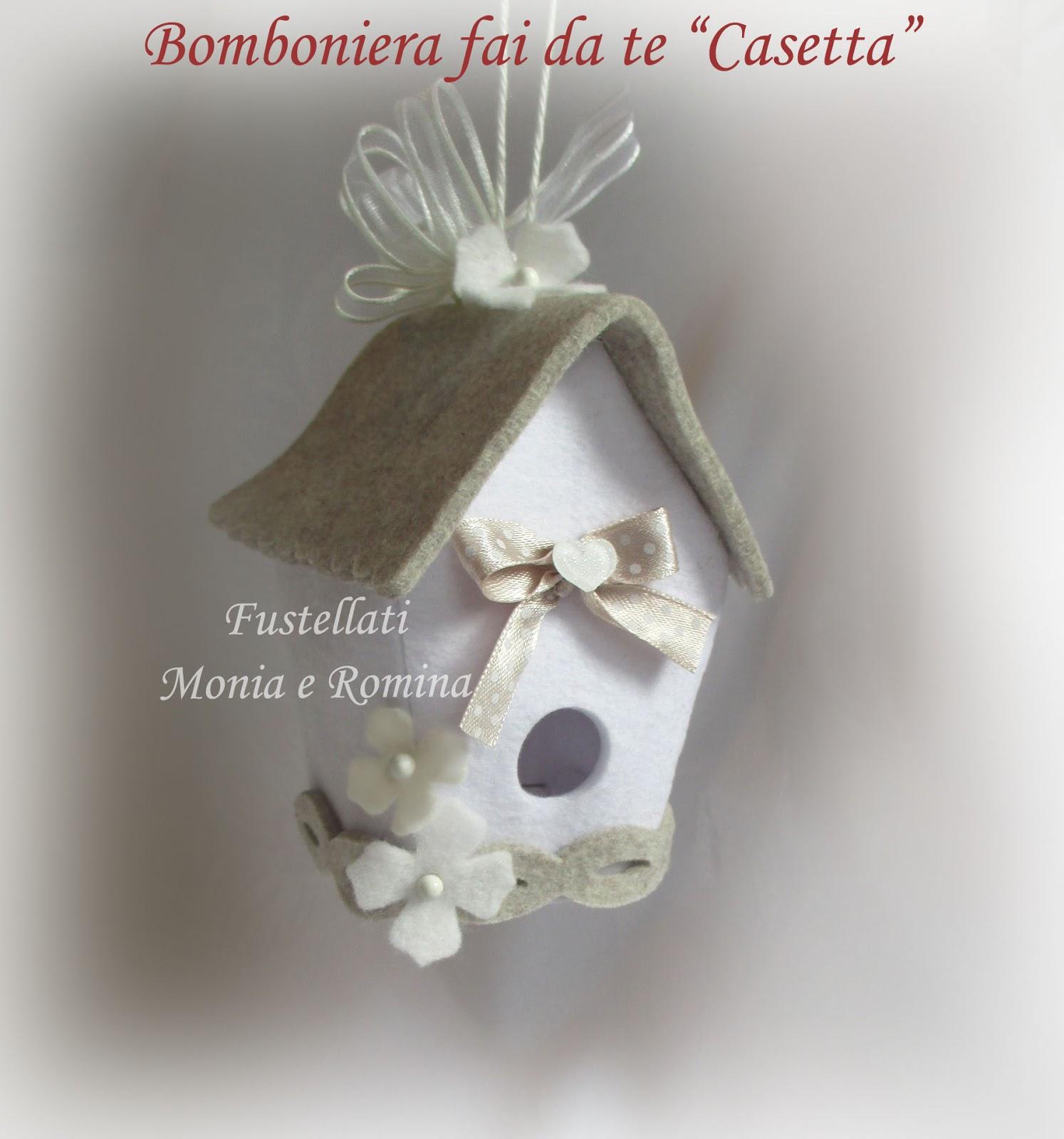 Fustellati monia e romina forme in feltro pannolenci e for Casetta giardino fai da te
