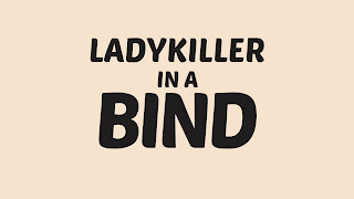 Ladykiller in a Bind Logo Wallpaper