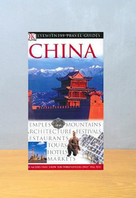 DK EYEWITNESS TRAVEL GUIDES: CHINA