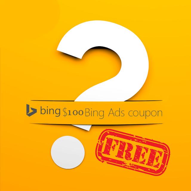 """كيفية الحصول على قسيمة """"bing ads coupon """" بقيمة 100$ دولار مجانا"""