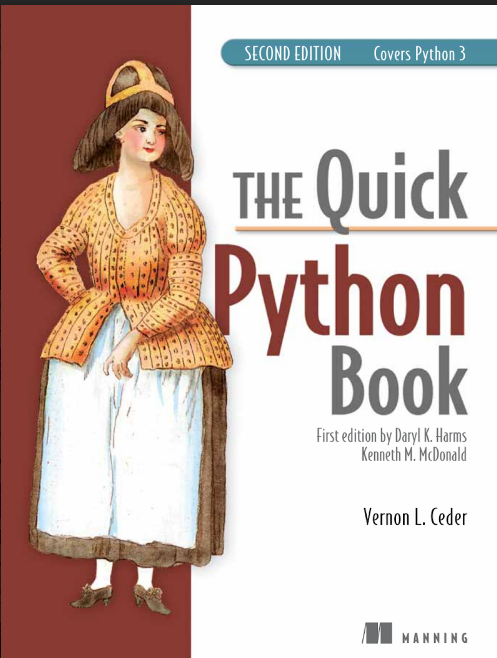 THE QUICK PYTHON BOOK SECOND EDITION BY VERNON L.CEDER