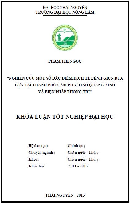 Nghiên cứu đặc điểm dịch tễ bệnh giun đũa lợn tại thành phố Cẩm Phả tỉnh Quảng Ninh và biện pháp phòng trị