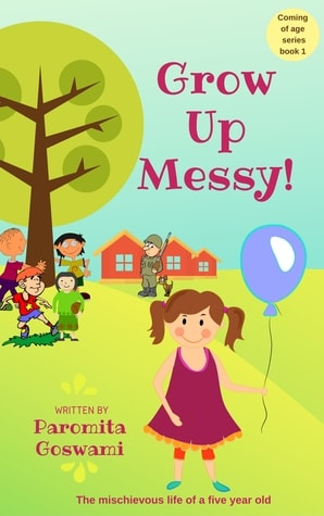 Book Review : Grow Up Messy - Paromita Goswami
