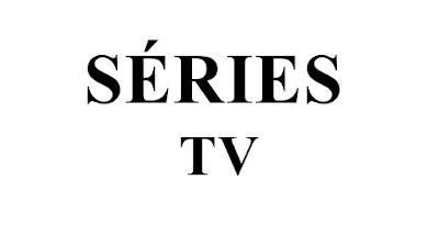 SÉRIES DE TV ONLINE