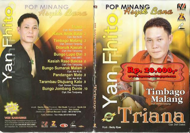 Yan Fhito - Triana (Album Pop Minang Asyik Bana)