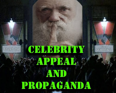Atheists and evolutionists are using celebrity propaganda to manipulate people into accepting their views.