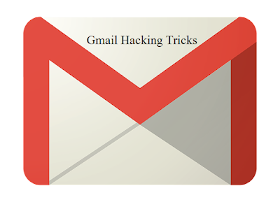 gmail hacking tricks