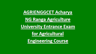 AGRIENGGCET Acharya NG Ranga Agriculture University Entrance Exam for Agricultural Engineering Course