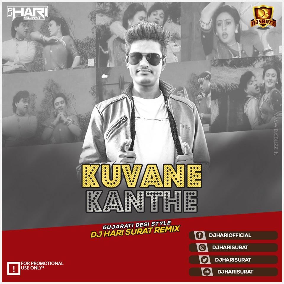 Dj Manoj Aafwa Gujarati 2018 2: Kuvane Kanthe (Gujarati Desi Style)