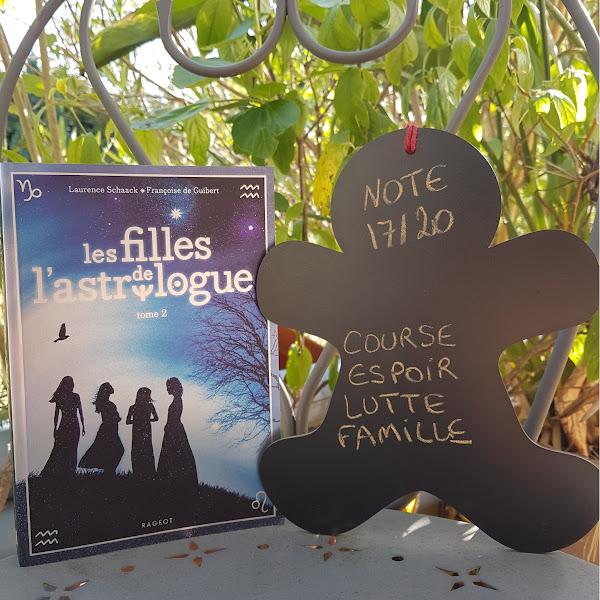 Les filles de l'astrologue, tome 2 de Laurence Schaack et Françoise de Guibert