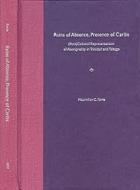 Ruins of Absence, Presence of Caribs