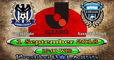 Prediksi Bola855 Gamba Osaka vs Kawasaki Frontale 1 September 2018