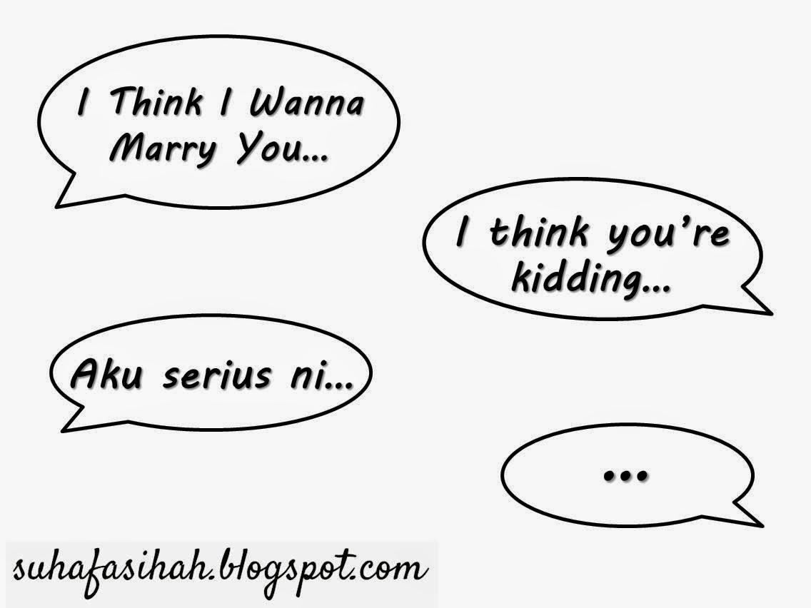 Jajahan Takluk SUHA FASIHAH: Cerpen | I Think I Wanna Marry You