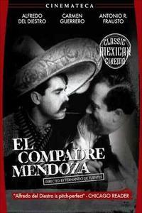 Watch El compadre Mendoza Online Free in HD