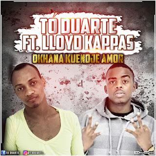 imagem Tó Duarte - Okhana Kuendje Amor (feat. Lloyd Kappas