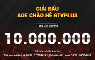 [AoE] Tổng kết giải đấu AoE Chào Hè GTV Plus 2019