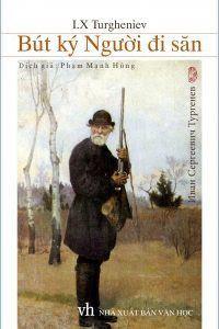 Bút Ký Người Đi Săn - I.X. Turgheniev