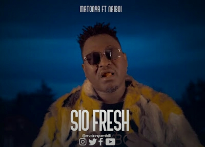 Download Video | Matonya ft Naiboi - Sio Fresh