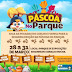 2ª edição da Páscoa no Parque terá abertura na próxima quarta, 28, em Barreiras