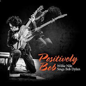 Willie Nile's Positively Bob