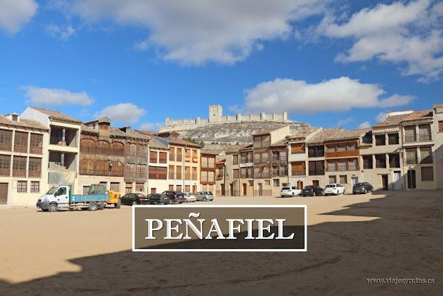 Qué ver en Peñafiel, la peña más fiel de Castilla