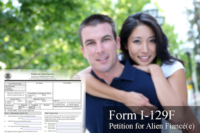 What is a Form I-129F?