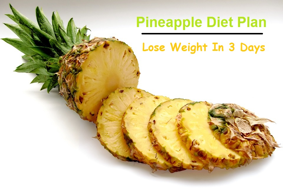 Pineapple diet plan lose weight in 3 days health treasure pineapple diet plan lose weight in 3 days ccuart Gallery