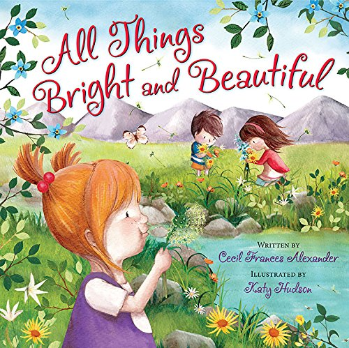 http://www.christianbook.com/all-things-bright-and-beautiful/cecil-alexander/9780824956769/pd/956769?product_redirect=1&Ntt=956769&item_code=&Ntk=keywords&event=ESRCP