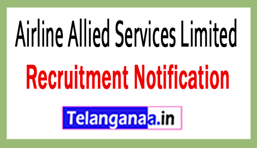 AASL (Airline Allied Services Limited) Recruitment Notification