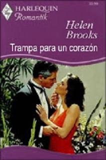 Helen Brooks - Trampa para un corazón