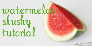 Watermelon Slushy Tutorial by Tricia @ SweeterThanSweets