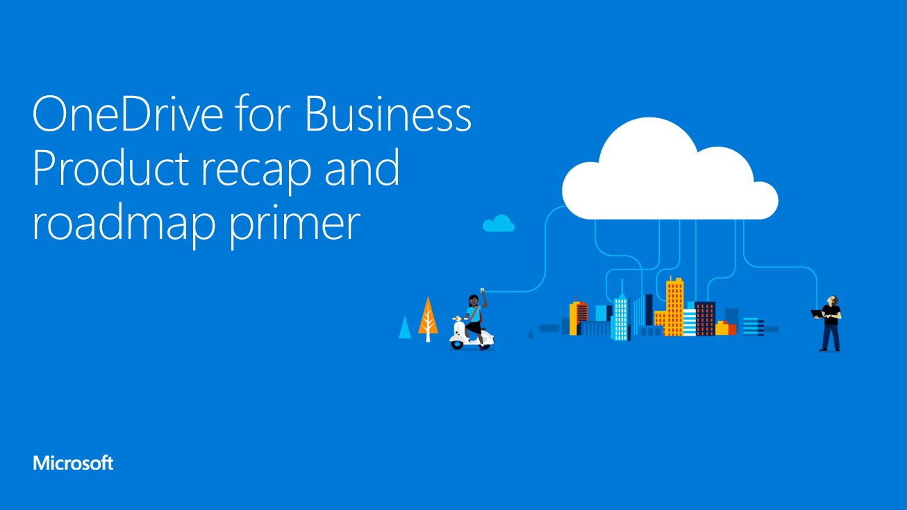 Exchange Anywhere: OneDrive for Business Product Recap and ... Onedrive For Business