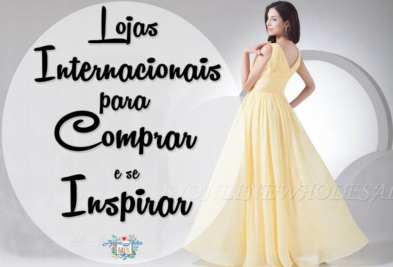 Lojas Internacionais para Comprar e se Inspirar