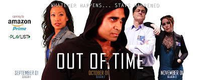 OUT OF TIME - Time-Travel web series coming to Amazon Prime!